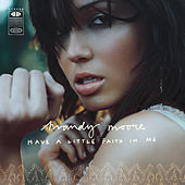 Have A Little Faith In Me by Mandy Moore