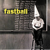 Make Your Mama Proud von Fastball
