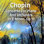 Chopin Concerto For Piano And Orchestra No. 1 in E Minor, Op 11 von The St Petra Russian Symphony Orchestra