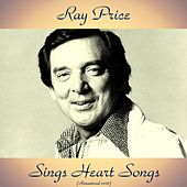 Ray Price Sings Heart Songs (Remastered 2016) de Ray Price