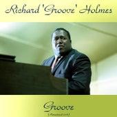 Groove (Remastered 2016) de Richard Groove Holmes