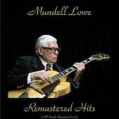 Remastered Hits (All Tracks Remastered 2016) by Mundell Lowe