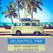 Delightful Trip by Bert Kaempfert