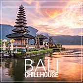Bali Chillhouse, Vol. 2 by Various Artists