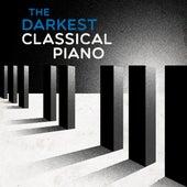 The Darkest Classical Piano von Various Artists