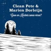 Gaan we Kerstmis samen vieren? by Clean Pete