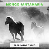 Freedom Loving di Mongo Santamaria