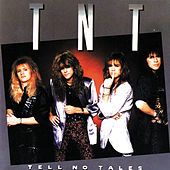 Tell No Tales von T.N.T.