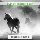 Freedom Loving von Elmer Bernstein