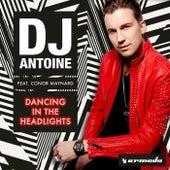 Dancing In The Headlights (Remixes) de DJ Antoine