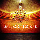 Ballroom Scene by Various Artists