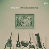 Italian Music - Film Scores Collection, Vol. 5 von Various Artists