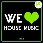 We Love House Music, Vol. 6 (40 Sexy Tunes) de Various Artists