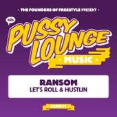 Let's Roll / Hustlin' by Ransom