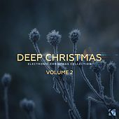 Deep Christmas, Vol. 2 (Electronic Christmas Collection) by Various Artists