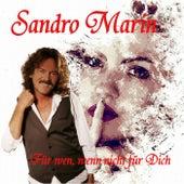 Für wen, wenn nicht für Dich von Sandro Marin