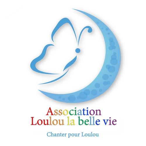 Chanter pour Loulou by Loulou la belle vie