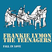Fall in Love de Frankie Lymon and the Teenagers