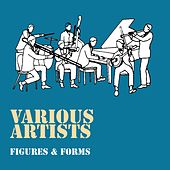 Figures & Forms de Various Artists