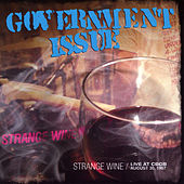 Strange Wine : Live At CBGB August 30th 1997 by Government Issue
