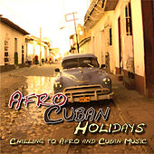 Afro-Cuban Holidays by Various Artists