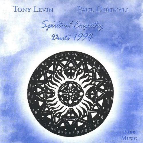 Spiritual Empathy by Tony Levin
