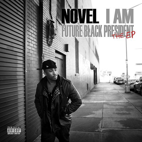 I Am... (Future Black President) by Novel