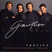 Testify by Gaither Vocal Band