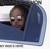 My Ride's Here by Warren Zevon