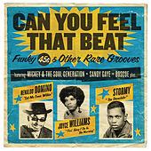 Can You Feel That Beat: Funky 45s and Other Rare Grooves by Various Artists