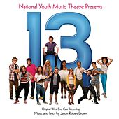 13: The Musical by Jason Robert Brown