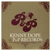 Kenny Dope vs. P&P Records de Various Artists