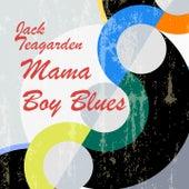 Mama Boy Blues von Jack Teagarden