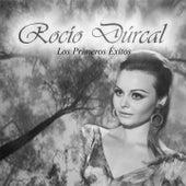 Rocío Dúrcal - Los Primeros Éxitos by Rocio Dúrcal
