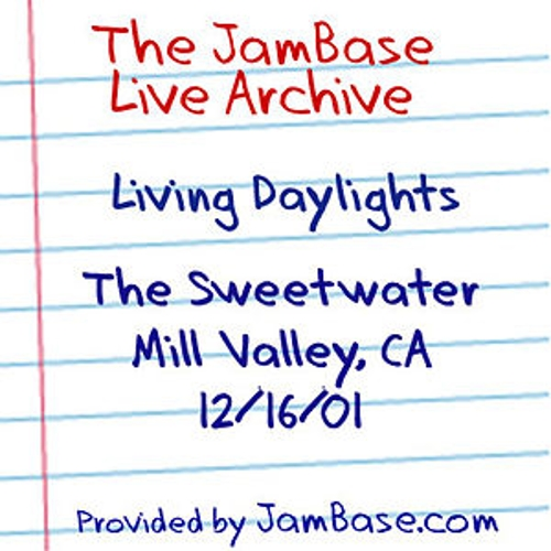 12-16-01 - The Sweetwater - Mill Valley, CA by Living Daylights