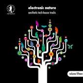 Electronic Nature, Vol. 15 - Aesthetic Tech-House Tracks! de Various Artists