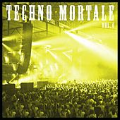 Techno Mortale, Vol. 4 by Various Artists