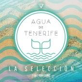 Agua de Tenerife - La Selección von Various Artists