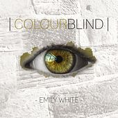 Colourblind by Emily White