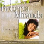 Seleção de Sucessos - 1989 - 1994 de Roberta Miranda