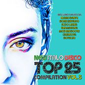 New Italo Disco Top 25 Compilation, Vol. 5 by Various Artists