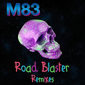 Road Blaster (Remixes) von M83