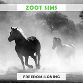 Freedom Loving by Zoot Sims