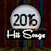 2016 Hits Songs by Various Artists