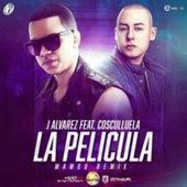 La Película (Mambo Remix) de J. Alvarez