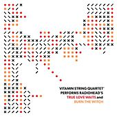 Vitamin String Quartet Performs Radiohead's