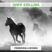 Freedom Loving by Judy Collins