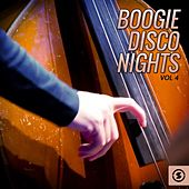 Boogie Disco Nights, Vol. 4 by Various Artists