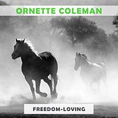 Freedom Loving by Ornette Coleman