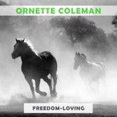 Freedom Loving von Ornette Coleman